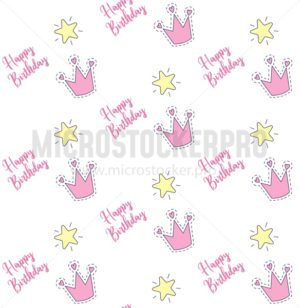 Happy Birthday pattern design with crown and stars for little girl. Vector illustration - Vector illustrations for everyone | Microstocker.Pro