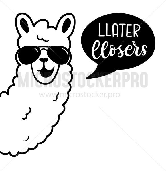 Llama poster with lettering inscription llater llosers - Vector illustrations for everyone | Microstocker.Pro
