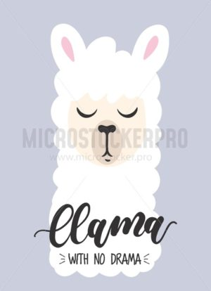 Llama with no drama inspirational card. Cute llama head drawing with lettering isolated in grey background. Vector motivational print for textile, invitations, greeting cards, cases etc. - Vector illustrations for everyone | Microstocker.Pro