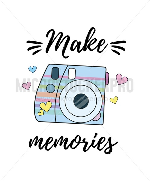 Make memories inspirational poster with camera. Vector illustration - Vector illustrations for everyone | Microstocker.Pro