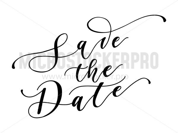 Save the date calligraphy inscription. Hand drawn lettering for wedding invitations isolated on white background. Vector illustration. - Vector illustrations for everyone | Microstocker.Pro