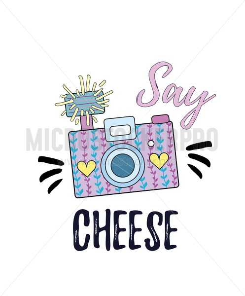 Say cheese inspirational poster with camera. Vector illustration - Vector illustrations for everyone | Microstocker.Pro