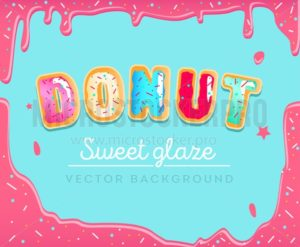 Sweet donut background with pink glaze. Colorful card for party, poster or flyer with  Donut font inscription. - Vector illustrations for everyone | Microstocker.Pro