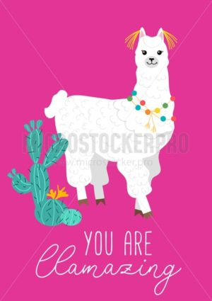 You are llamazing cute card with llama and cacti. Hand drawn inspirational alpaca card. Vector illustration - Vector illustrations for everyone | Microstocker.Pro