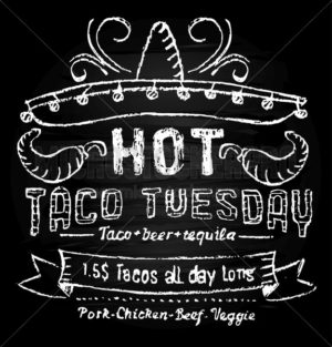 Hot taco tuesday promotion template with chalkboard effect. Chalk lettering mexican food. Vector taco tuesday concept. - Vector illustrations for everyone | Microstocker.Pro