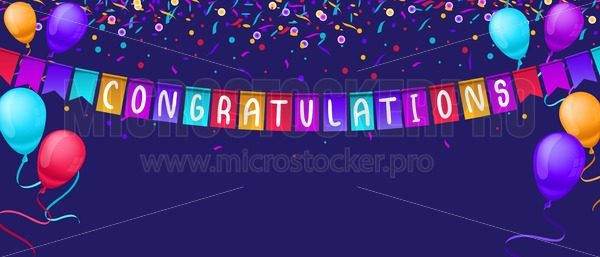 Congratulations banner template with balloons and confetti isolated on blue background. Festive greeting card template for birthday party, competitions etc. Vector congratulations illustration - Vector illustrations for everyone | Microstocker.Pro