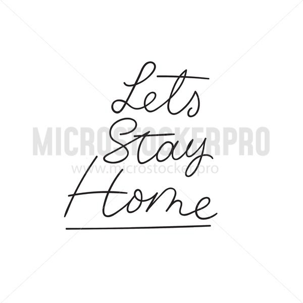 Let's stay home Inspirational lettering card.Cozy winter or autumn vector illustration. Inspirational seasonal print template - Vector illustrations for everyone   Microstocker.Pro