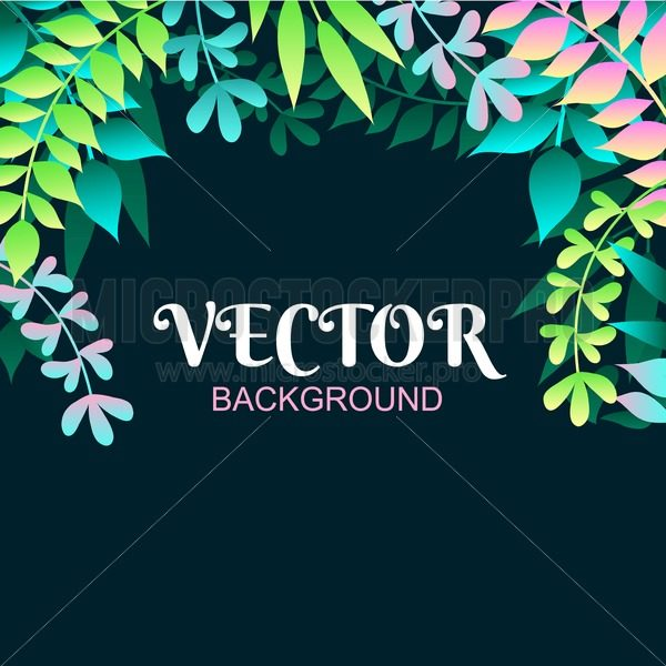 Seasonal floral background with leaves - Vector illustrations for everyone | Microstocker.Pro