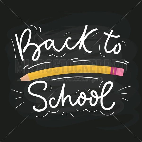 Back to school lettering poster - Vector illustrations for everyone | Microstocker.Pro