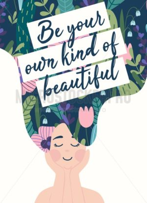 Be your own kind of beautiful motivational card - Vector illustrations for everyone | Microstocker.Pro
