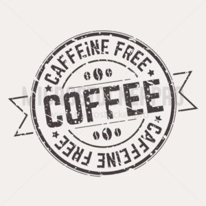 Caffeine free tag label with grunge effect - Vector illustrations for everyone | Microstocker.Pro