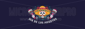 Day of dead greeting banner or invitation card - Vector illustrations for everyone | Microstocker.Pro