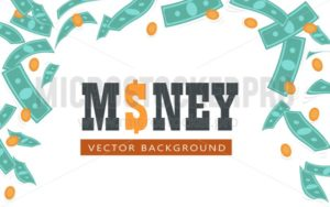 Flying banknotes and coins banner - Vector illustrations for everyone | Microstocker.Pro