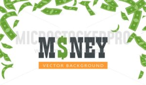 Flying green banknotes banner - Vector illustrations for everyone | Microstocker.Pro
