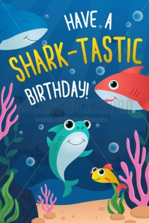 Have shark-tastic birthday greeting card - Vector illustrations for everyone | Microstocker.Pro