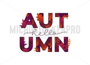 Hello autumn card with lettering and leaves - Vector illustrations for everyone | Microstocker.Pro