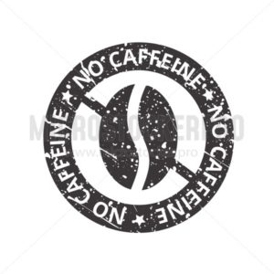 No caffeine free tag sign with grunge effect - Vector illustrations for everyone | Microstocker.Pro