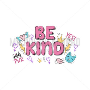 Be kind inspirational card or print on white background - Vector illustrations for everyone | Microstocker.Pro