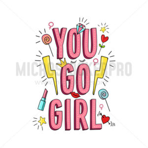 You go girl inspirational poster with symbols - Vector illustrations for everyone | Microstocker.Pro