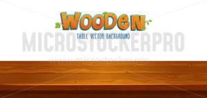 Brown wooden table background with lettering - Vector illustrations for everyone | Microstocker.Pro