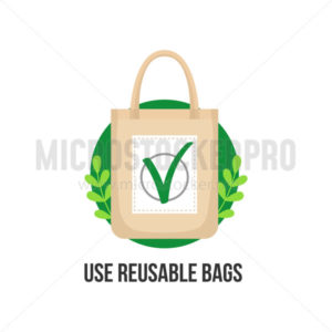 Use reusable bags eco inspirational lettering - Vector illustrations for everyone | Microstocker.Pro