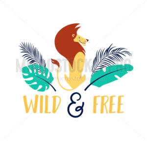 Wild and free cute poster with lion and lettering - Vector illustrations for everyone | Microstocker.Pro