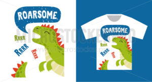 Bright dinosaur tshirt print design with text - Vector illustrations for everyone | Microstocker.Pro